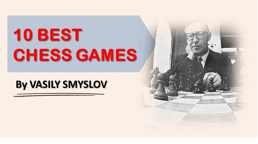 vasily smyslov best games