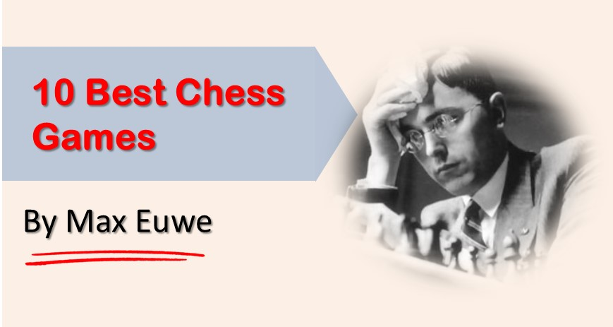 max euwe best games of chess