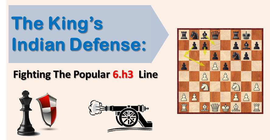 The King's Indian: Fighting The Popular 6.h3 Variation