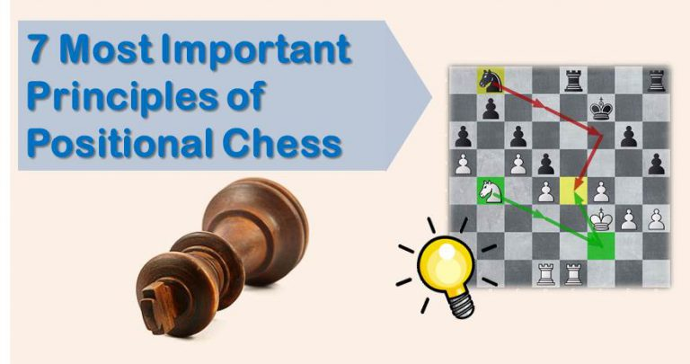 7 positional chess principles