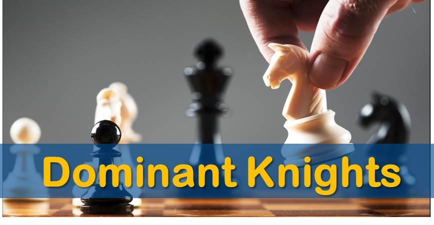 Dominant Knights