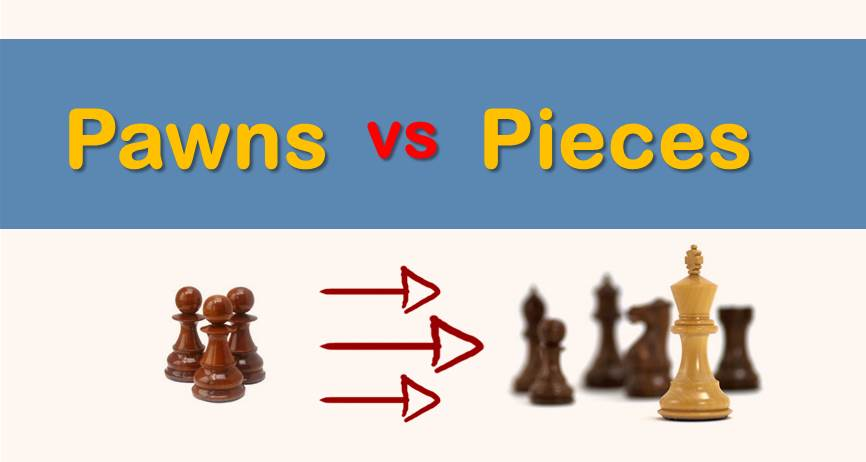 Pawns vs. Pieces