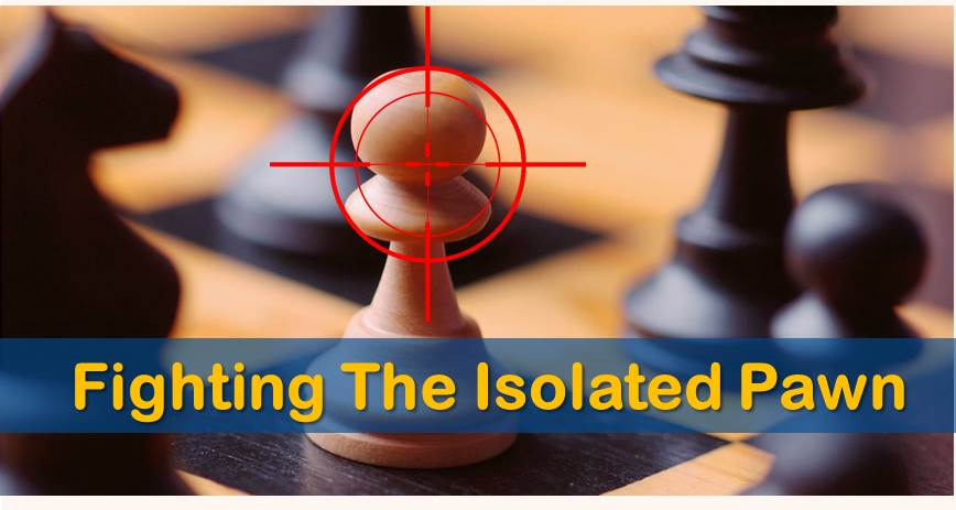 fighting isolated pawn