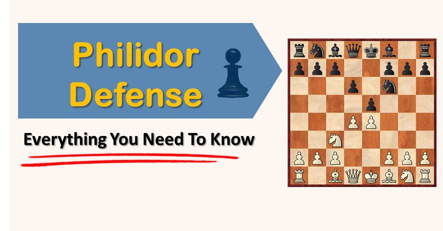 Philidor Defense: Everything You Need To Know