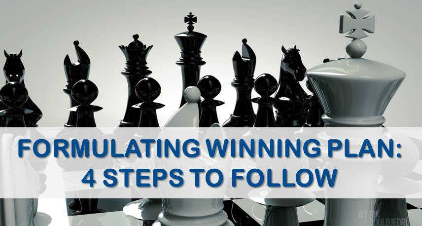 Formulating Winning Plan: 4 Steps to Follow