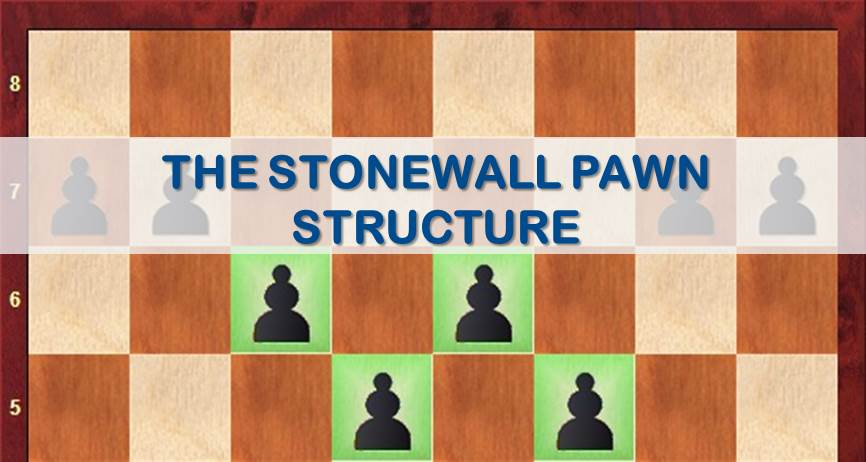 The Stonewall Pawn Structure
