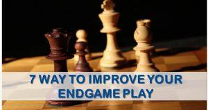 7 ways to imporve endgames