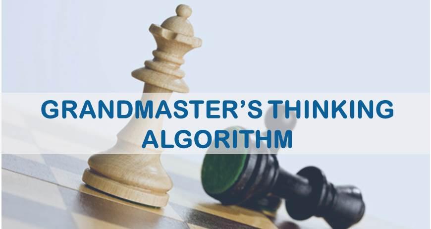 Grandmaster's Thinking Algorithm