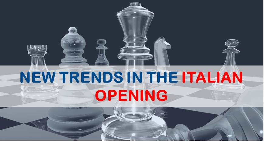 New Trends in The Italian Opening