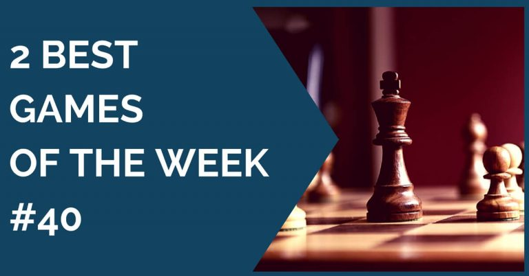 chess games of the week