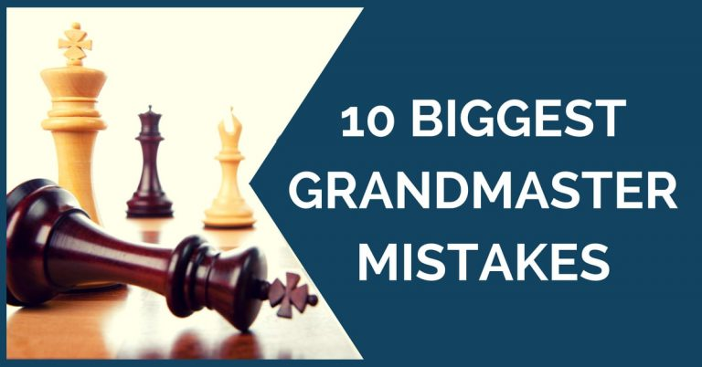 biggest grandmasters mistakes