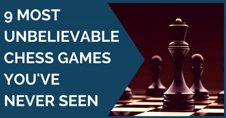 10 unbelievable chess game