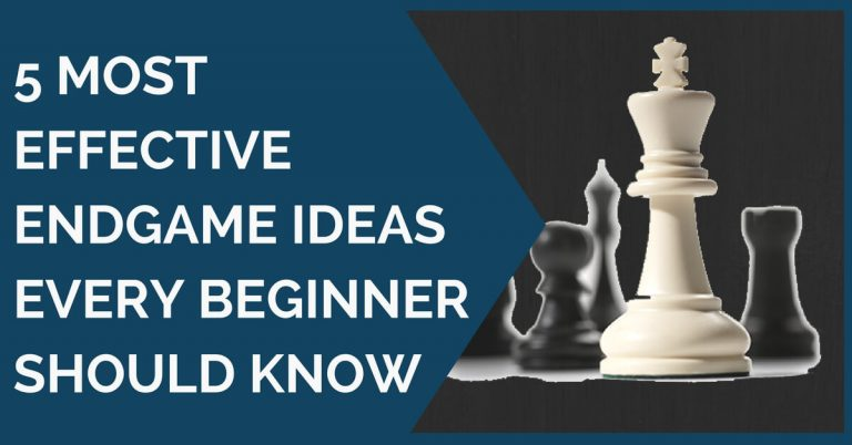 5 effective endgame ideas beginners