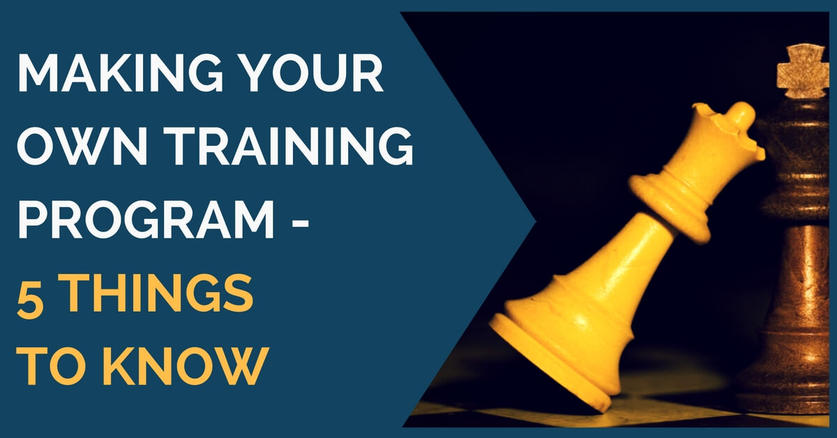 making your own training program