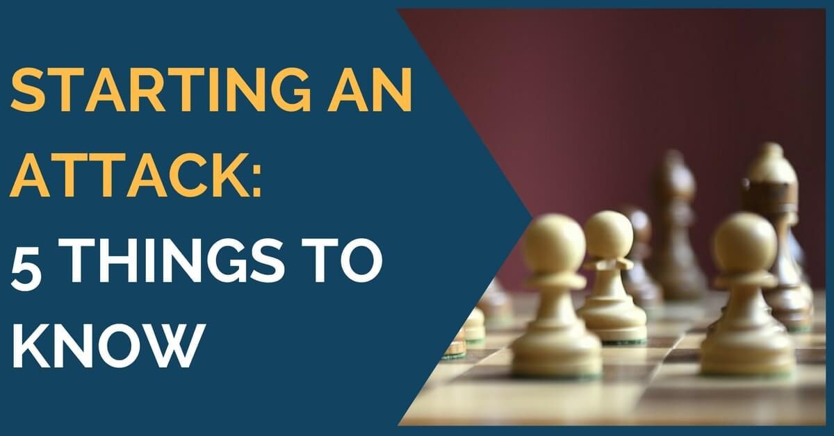 Starting an Attack: 5 Things to Know