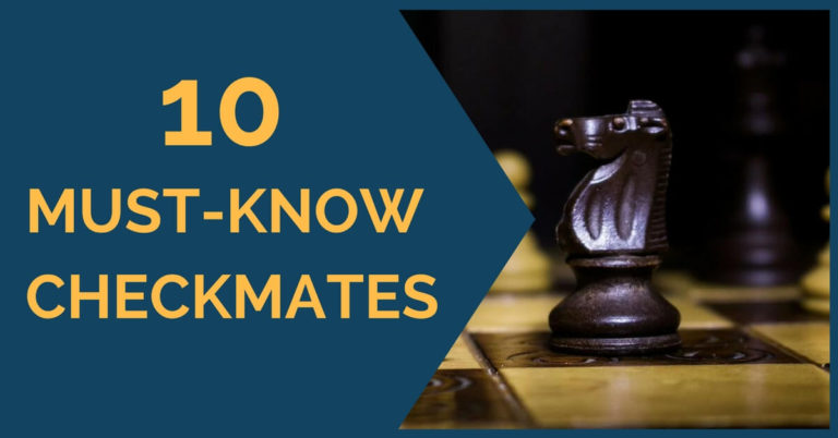 10 checkmates must know
