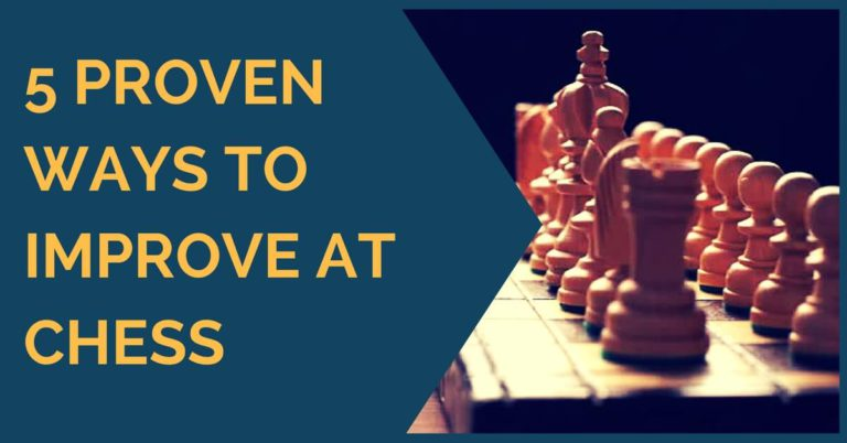 5 proven ways to improve chess