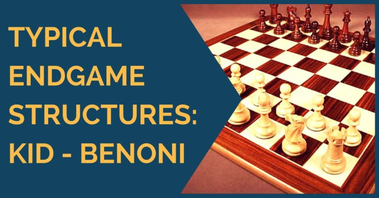 endgame pawn structures Benoni and kid