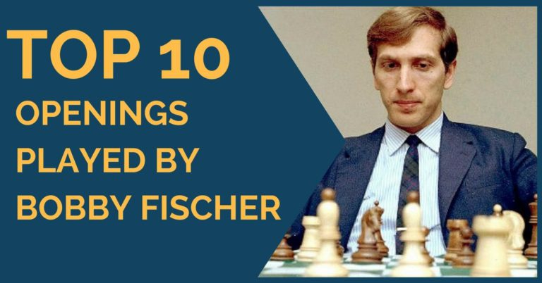 Bobby Fischer Top Chess Openings