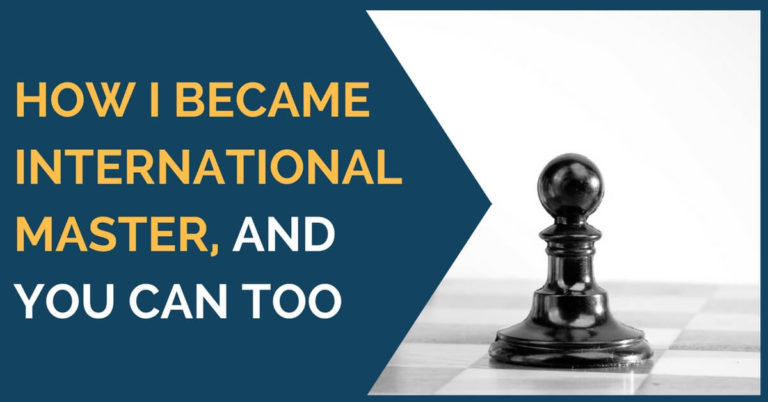 how to become international master and you can too