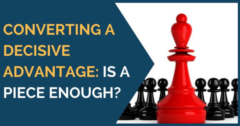 converting chess advantage