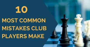 10 Most Common Mistakes Club Players Make