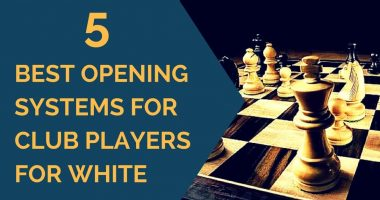 Chess openings: 5 Best White Chess Openings