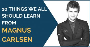 10 Things We All Should Learn from Magnus Carlsen