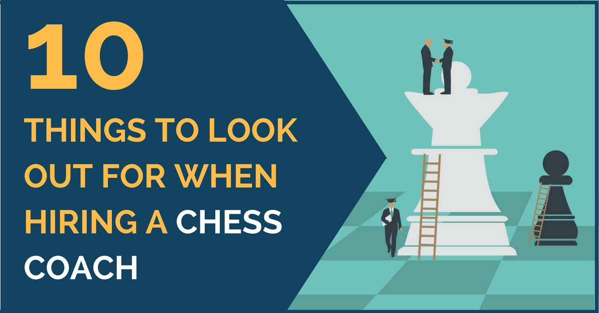 10 thing when hiring a chess coach