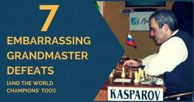 7 Embarrassing Grandmaster Defeats [and the World Champions' too!]