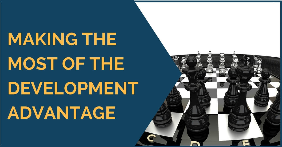 making the most development advantage