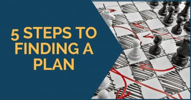 5 Steps to Finding a Plan