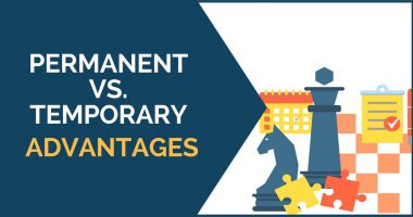 Permanent vs. Temporary Advantages