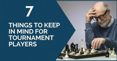 7 Things to Keep in Mind for Tournament Players