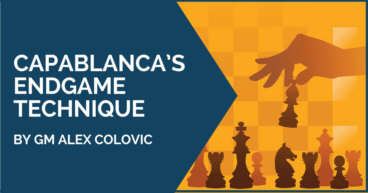 capablanca endgame technique