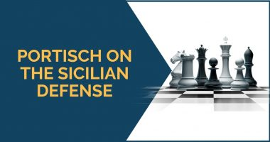 Portisch on the Sicilian Defense: 3 Things to Learn
