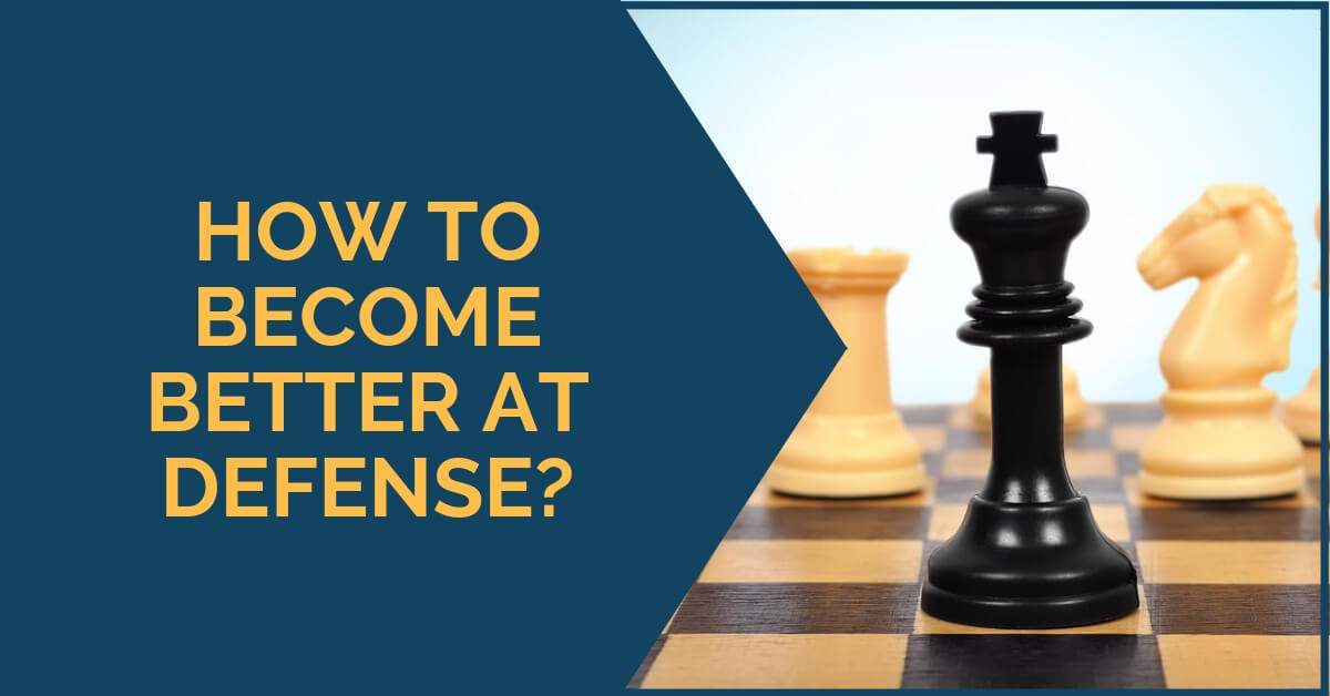 How To Become Better At Defense?