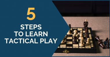How to Learn Tactical Play – 5 Step Guideline for Club Players