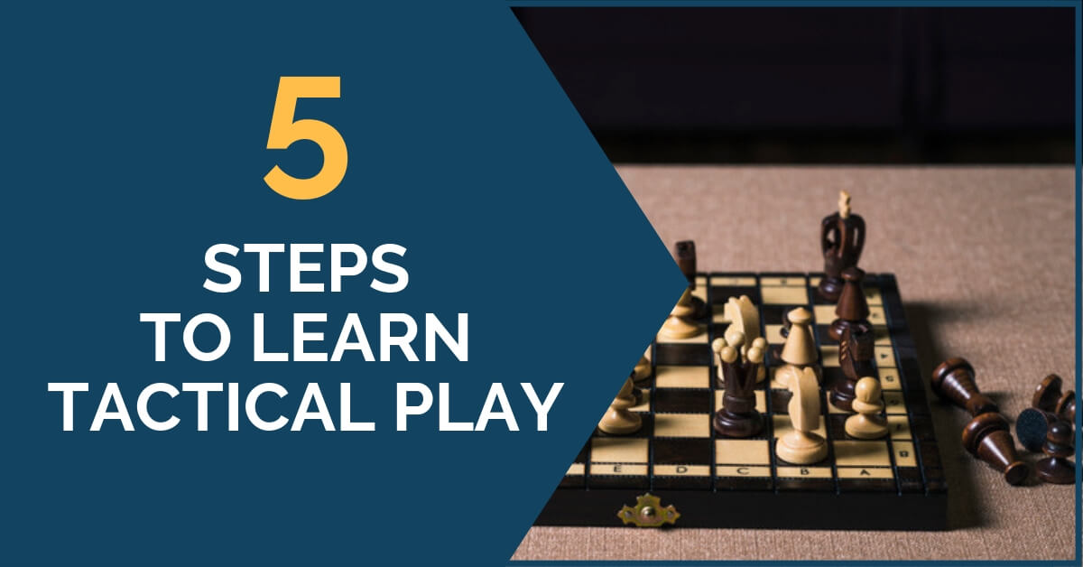 5 steps to learn tactical play