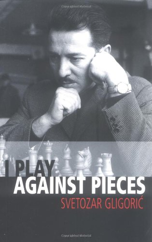 I play against the pieces