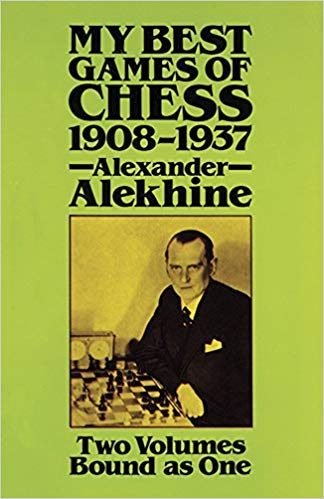 My Best Games by Alexander Alekhine