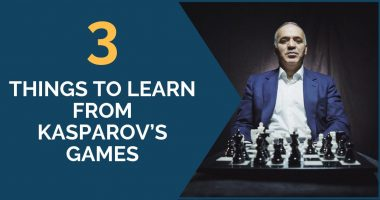 3 Things to Learn from Kasparov's Games
