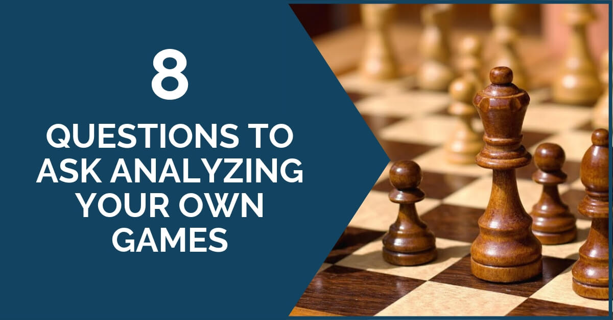 8 Questions to Ask Analyzing Your Own Games