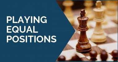 Playing Equal Chess Positions
