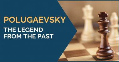Polugaevsky: The Legend from the Past
