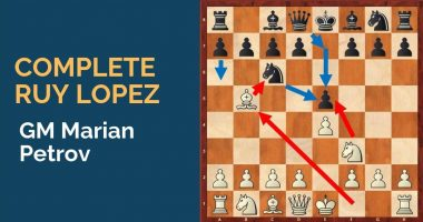 Complete Ruy Lopez with GM Marian Petrov