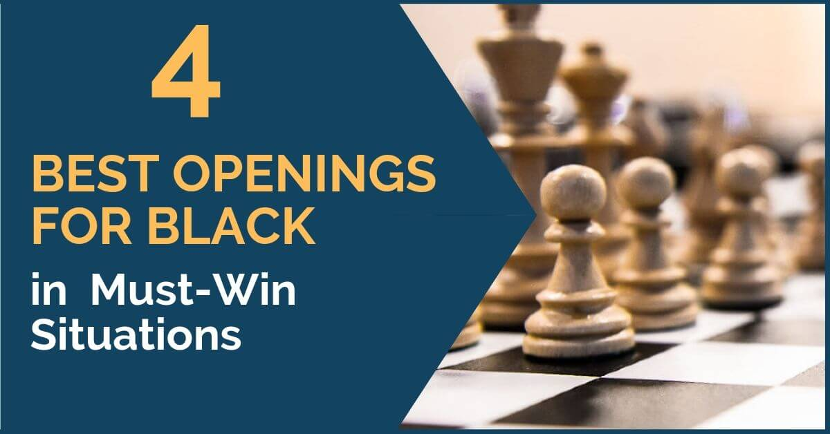 4 best openings for black
