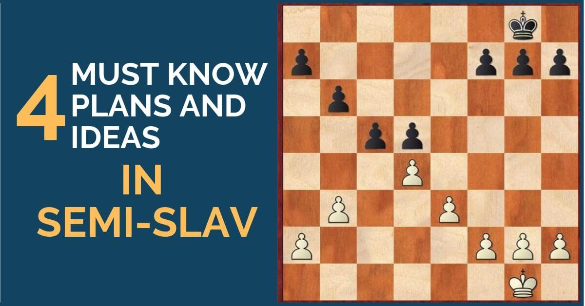 Semi-Slav: 4 Must-Know Plans and Ideas