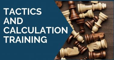 Tactics and Calculation Training