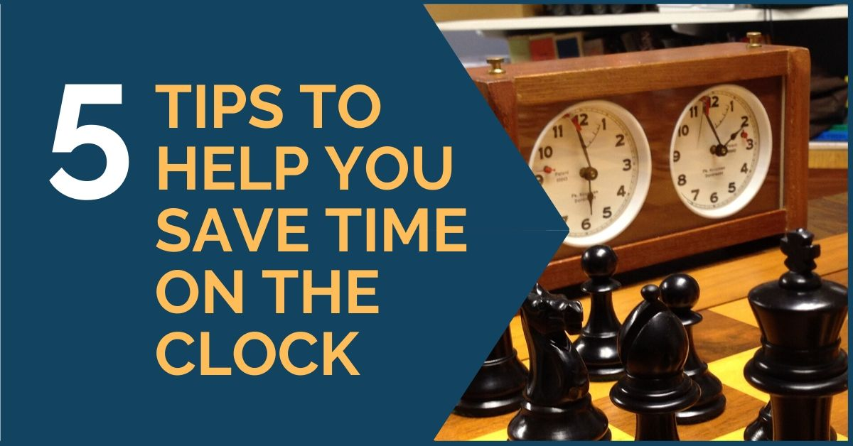 5 Tips to Help You Save Time on the Clock